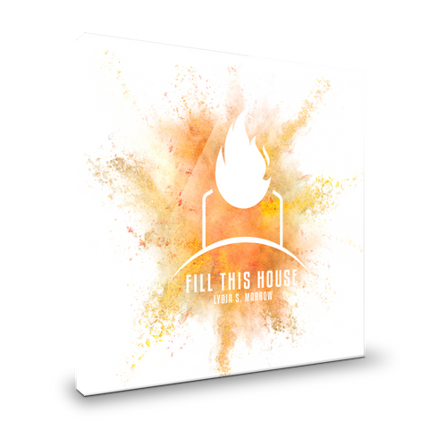Fill This House (Single)