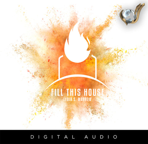 Fill This House (Single) | Lydia S. Marrow