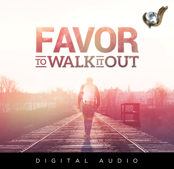 Favor To Walk It Out