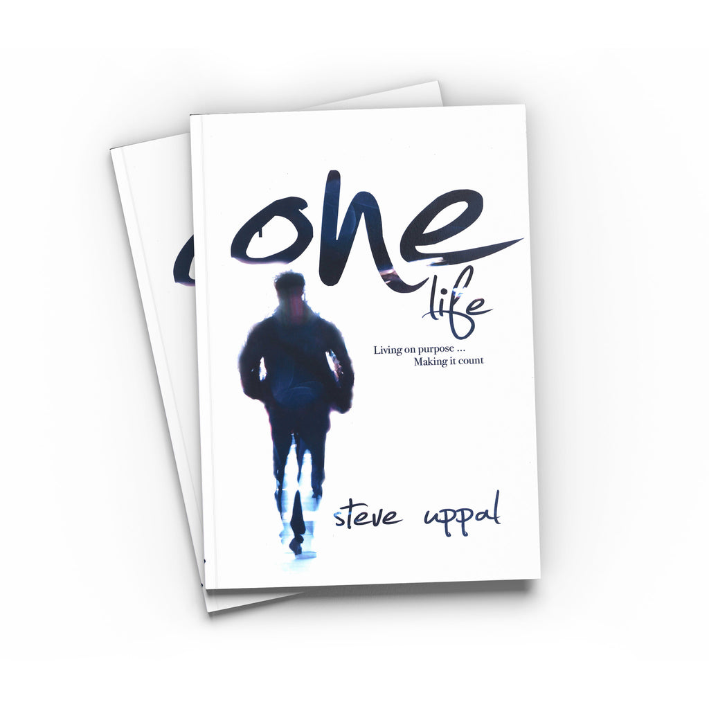 One Life | By Steve Uppal