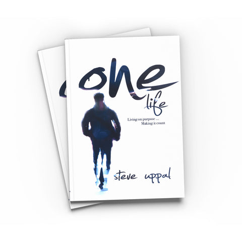 """One Life"" By Steve Uppal"