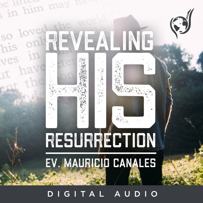 Revealing His Resurrection