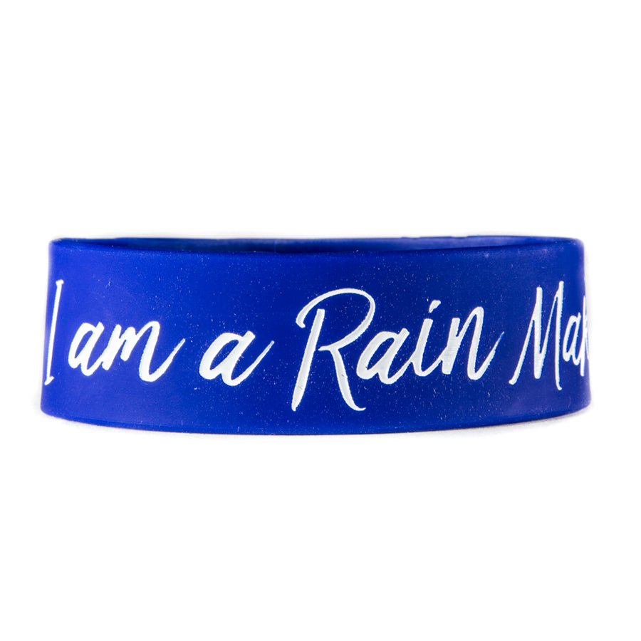 """I Am A Rain Maker!"" 1"" Wristband"