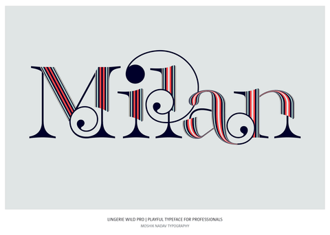 Milan made by Lingerie Wild Pro Typeface Sexy font by Moshik Nadav Fashion Typography NYC