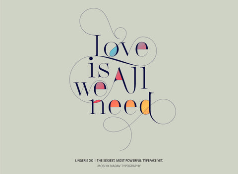 Love is all we need Fashion Typography Moshik Nadav