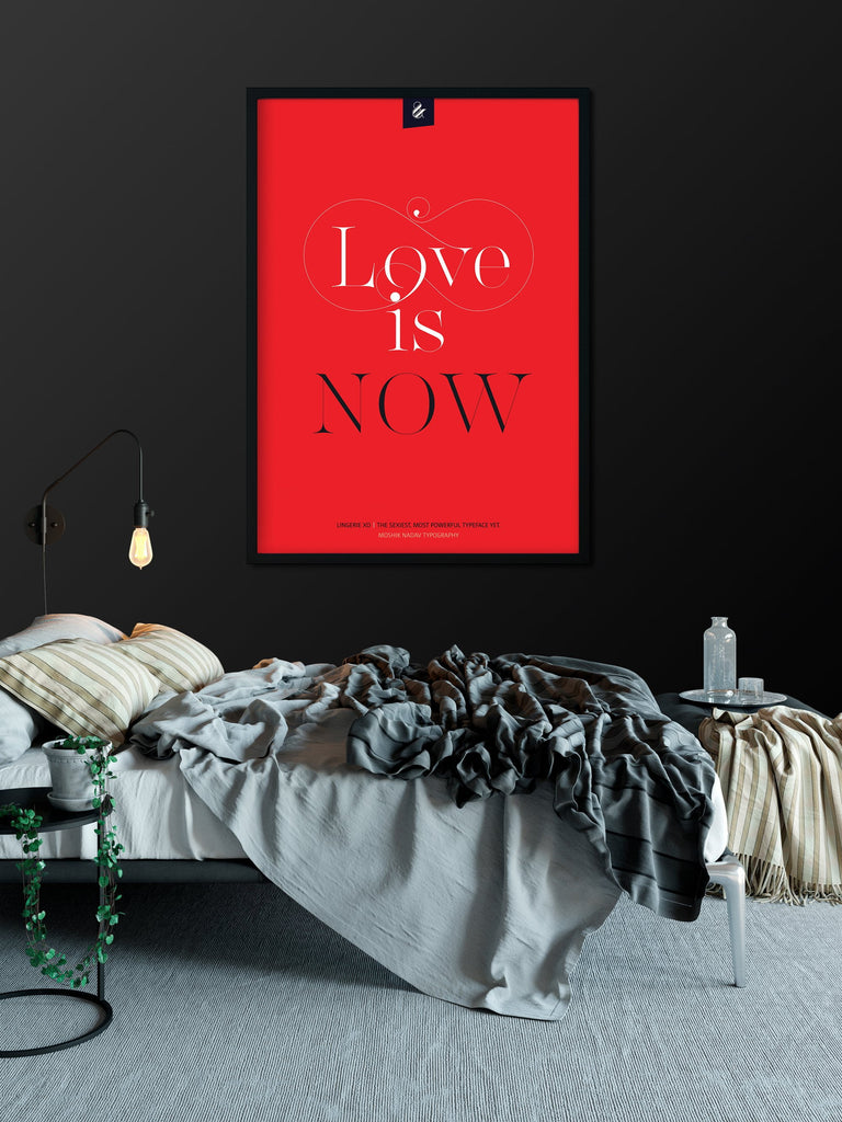 Love is now poster - Designed by Moshik Nadav Fashion Typography and fonts