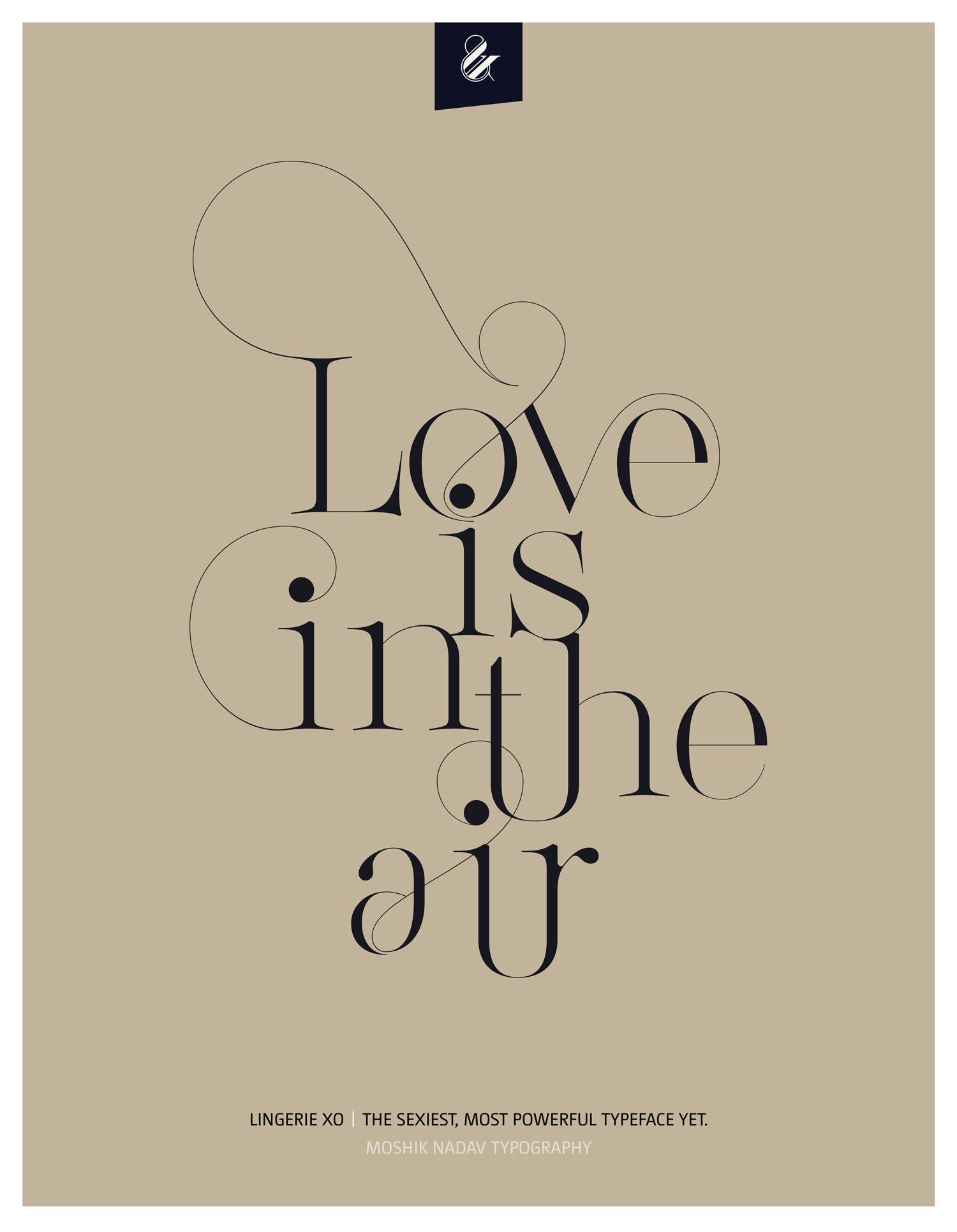 Love is in the air poster - Designed with the sexy font Lingerie XO by Moshik Nadav Fashion Typography NYC