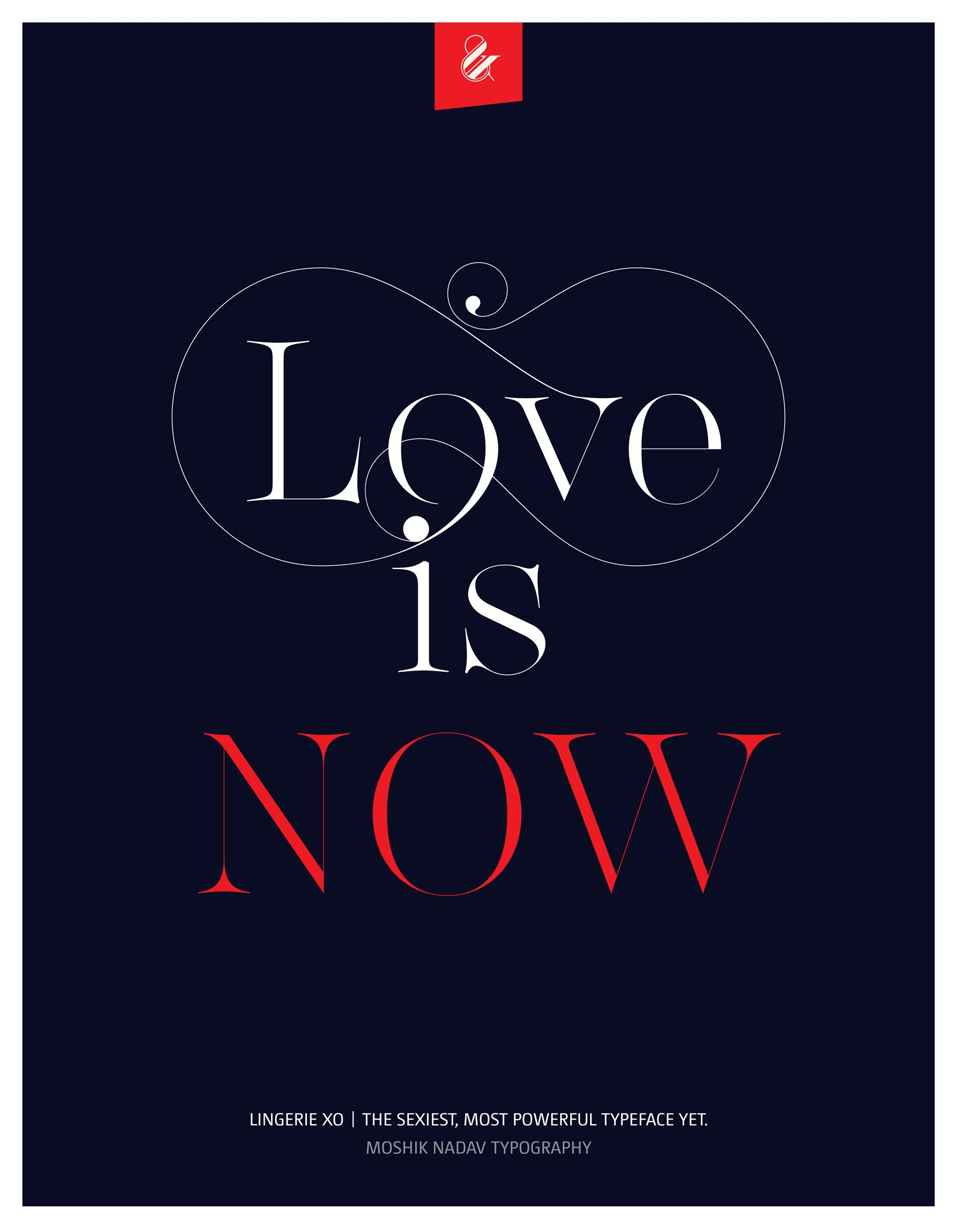 Love is now Blue Poster - designed with the sexy font Lingerie XO by Moshik Nadav Fashion Typography NYC