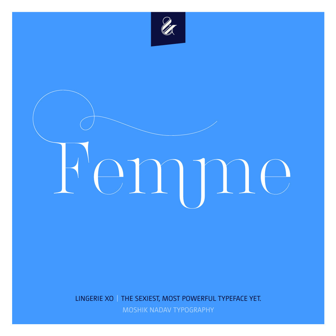 Femme logo Poster - Designed with the sexy font Lingerie XO by Moshik Nadav Fashion Typography NYC