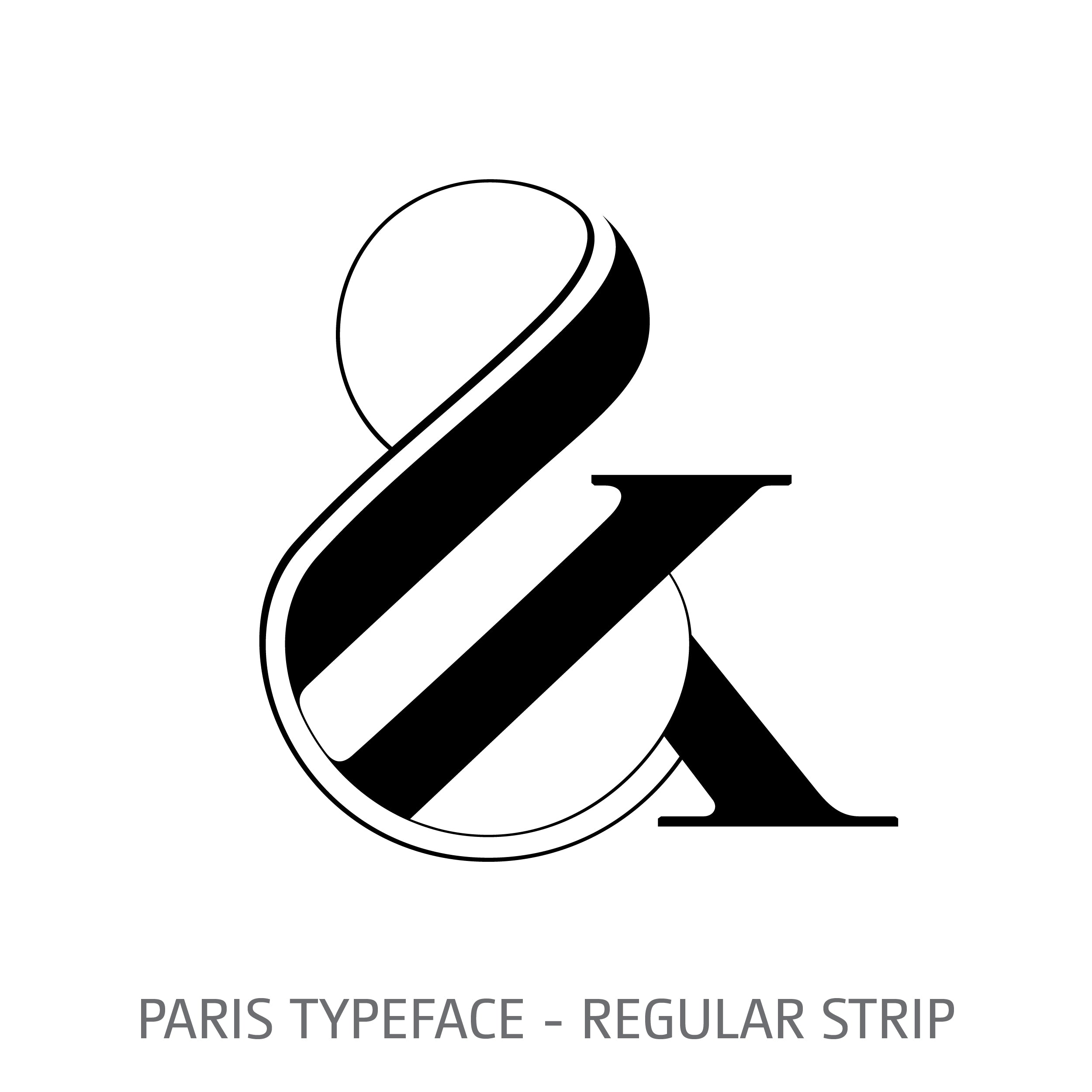 Paris Typeface Regular Strip Style