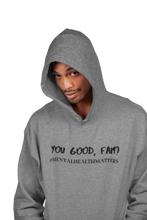 Load image into Gallery viewer, You Good, Fam? Hoodie