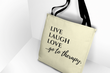 Load image into Gallery viewer, Live Laugh Love Thera-Tote