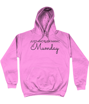 just another manic mum day hoodie
