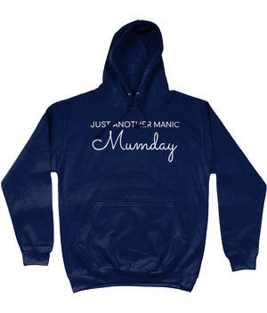 JUST ANOTHER MANIC MUMDAY White Text Ladies Hoodie