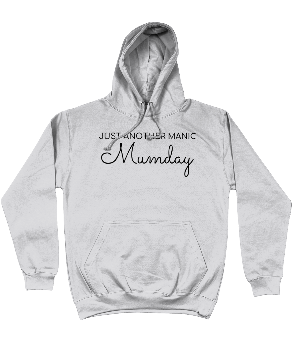 JUST ANOTHER MANIC MUMDAY Black Text Ladies Hoodie