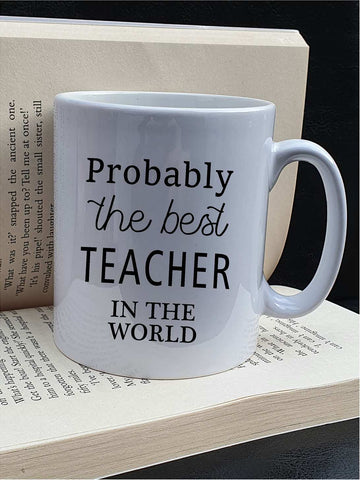 Probably The Best Teacher Mug