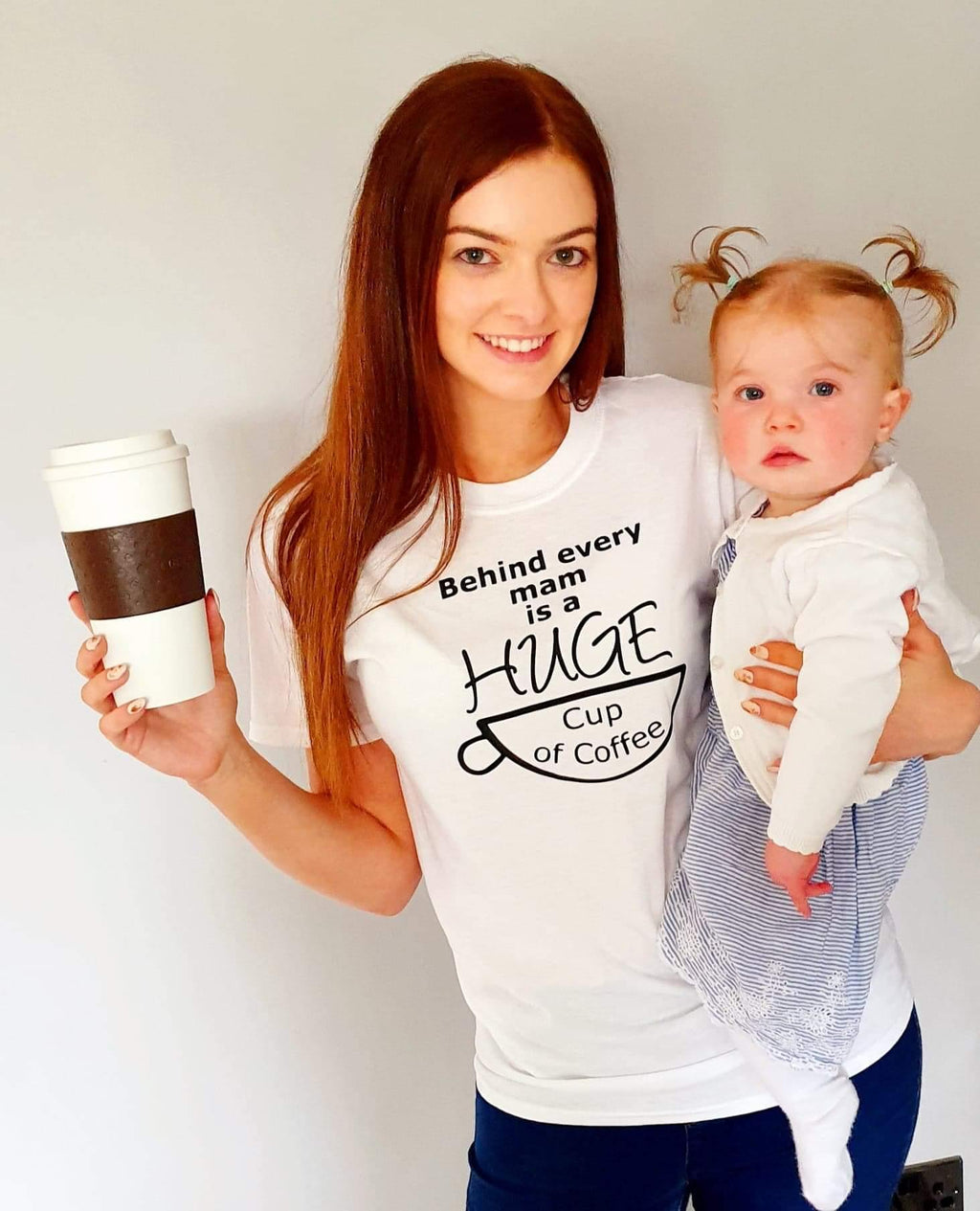 Behind Every Mam Is A Huge Cup Of Coffee T-shirt