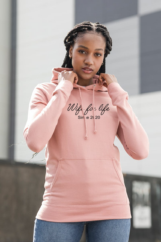 Wife For Life Hoodie - Original Life Clothing