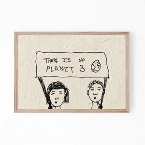 A5 print - There is no planet b
