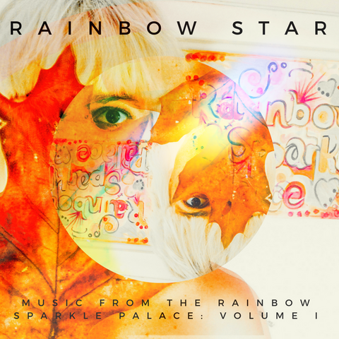 Music From The Rainbow Sparkle Palace: Volume I (Physical CD)