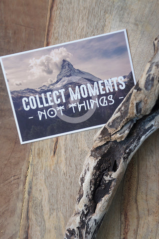 "Carte Postale ""Collect Moments, not Things"""