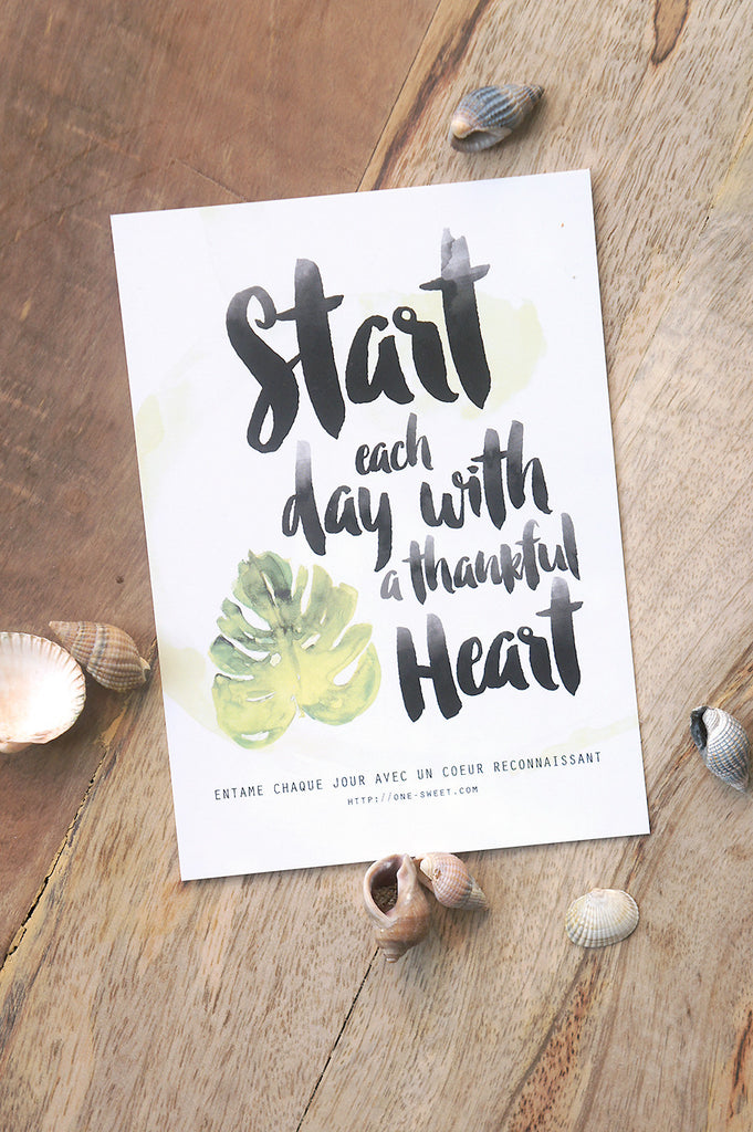 "{ Carte Postale } ""Start Each Day with a Thankful Heart"""