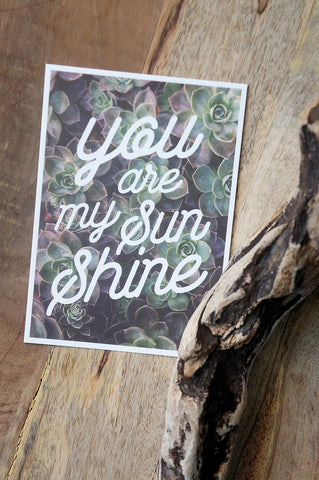 "Carte Postale ""You are My Sunshine"""