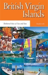 British Virgin Islands- Sheltered Isles of Sea and Sun