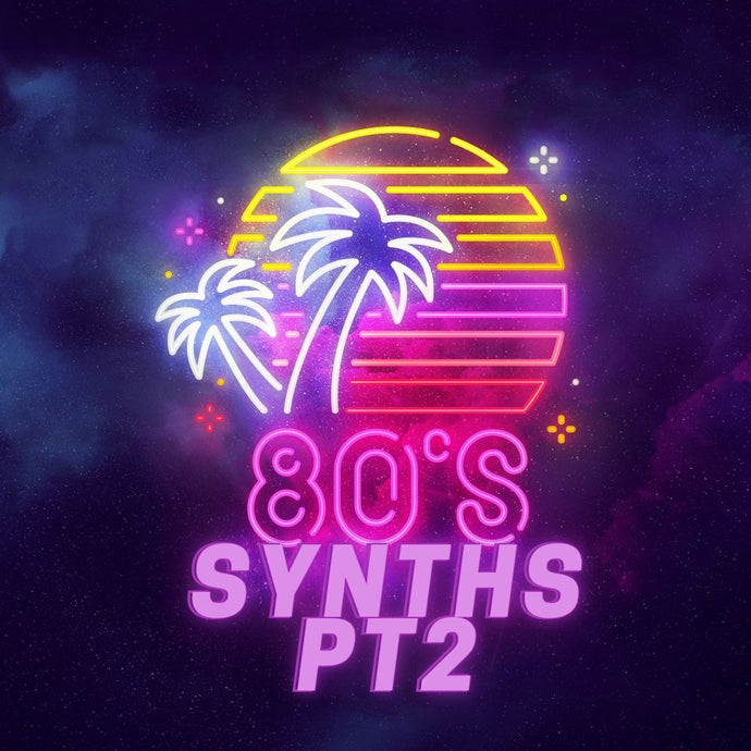 80s Synths Pt2
