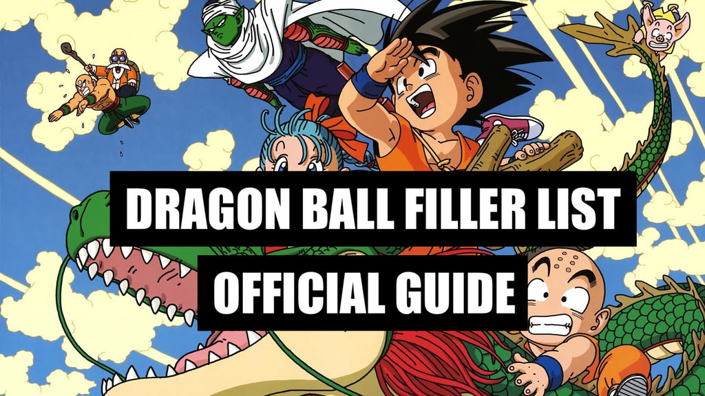 Dragon Ball Filler List | Dragon Ball Episode Guide