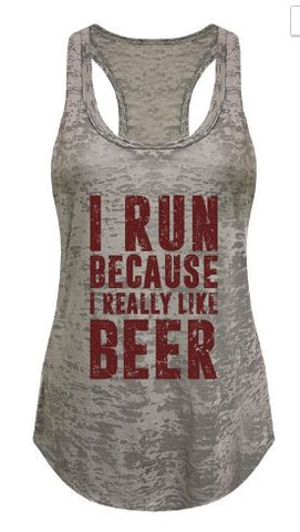 "Tank top Gray ""i run because i really like beer"" red"