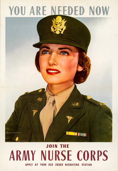 You Are Needed Now - Join the Army Nurse Corps