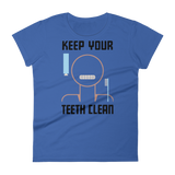 Keep Your Teeth Clean Women's T-shirt