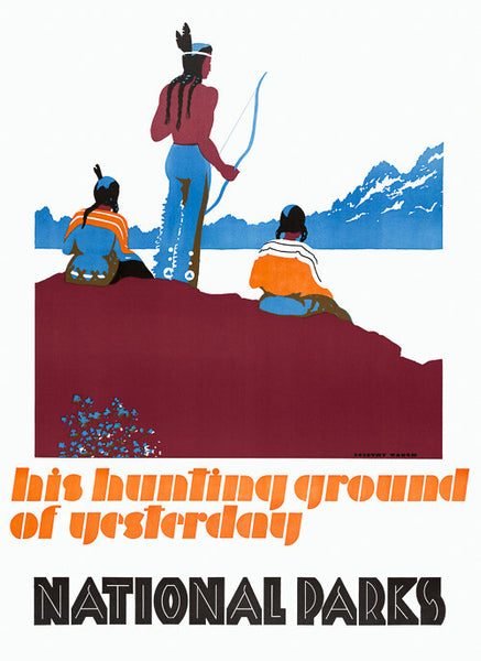 His hunting ground of yesterday National Parks poster