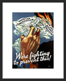 We're Fighting to Prevent This WWII framed poster
