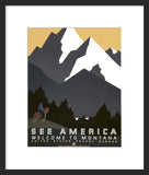 See America: Welcome to Montana National Park framed poster