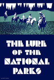 The Lure of the National Parks poster