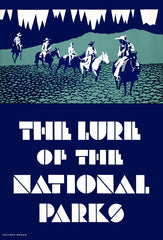 The Lure of the National Parks: Horseback Riders - Poster