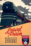 Travel by train: Safety, comfort, economy. Canadian Pacific Railway Lines, world's greatest travel system.