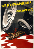 Kraftfahrer! Obacht! (Motorists! Care!) Motorcycle Traffic Safety Poster