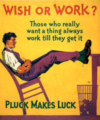 Wish or Work?
