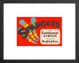 Spangles: The Continental Circus framed poster