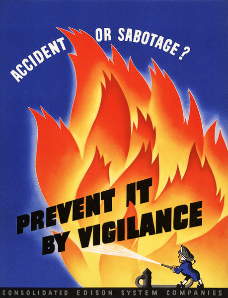 Accident or Sabotage? Prevent it by Vigilance poster