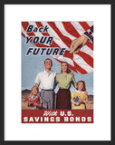 Back Your Future With U.S. Savings Bonds framed poster