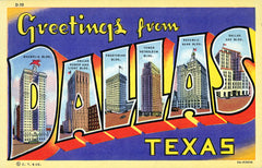 Greetings from Dallas, Texas