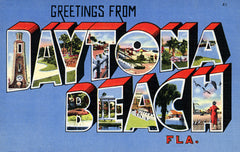 Greetings from Daytona Beach, Florida