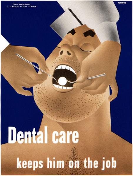 Dental Care Keeps Him on the Job poster