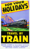 For Your Holidays Travel by Train Vintage Travel Poster
