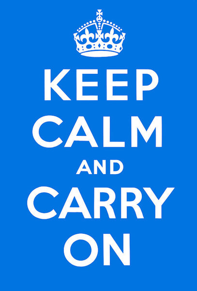 keep calm and carry on blue vintagraph prints