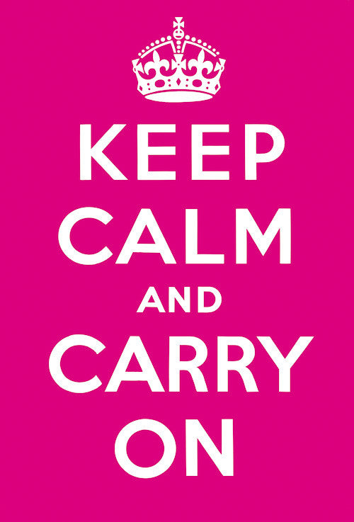 Keep Calm and Carry On (Pink)
